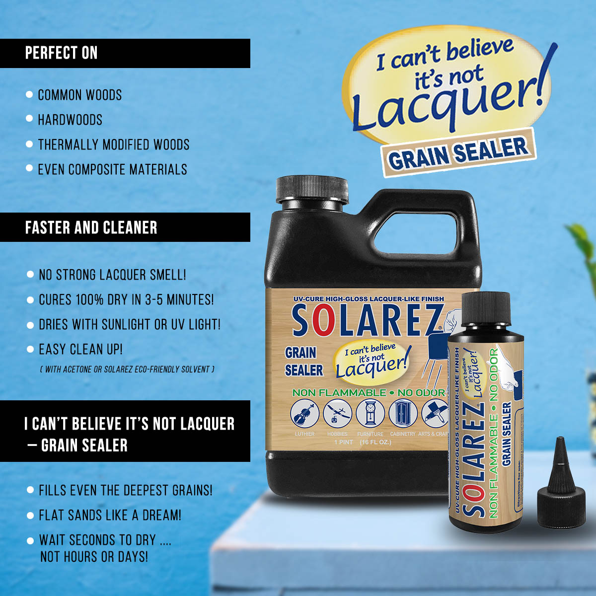 Grain Sealer I Can't Believe It's Not Lacquer | Solarez UV